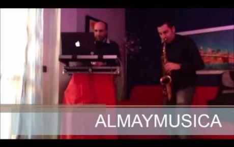 ALMAYMUSICA – DJ MARK E PIETRO – Aperitivo Sax e dj